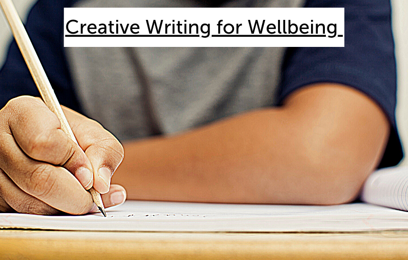 Creative Writing for Wellbeing